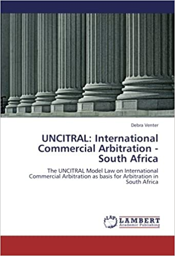 UNCITRAL: International Commercial Arbitration - South