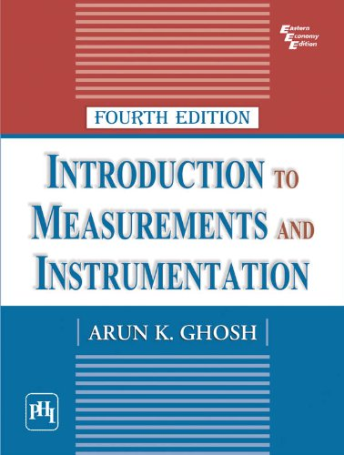 Introduction to Measurements and Instrumentation, 4th ed.