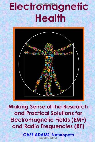 Electromagnetic Health Making Sense Of The Research And Practical