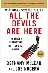 All the Devils Are Here: The Hidden History of the Financial Crisis Kindle Edition
