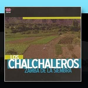 Los Chalchaleros - Zamba de la siembra -