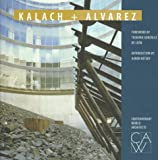 img - for Kalach & Alvarez (Contemporary World Architects) book / textbook / text book