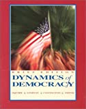 Dynamics of Democracy, Squire, Peverill and Lindsay, James M., 0697327752