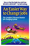 An Easier Way to Change Jobs, Bob Gerberg, 1882885015