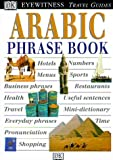 Arabic Phrase Book (DK Eyewitness Travel Guide)