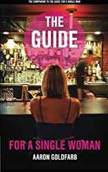 The Guide for a Single Woman