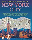 The Timeline History of New York City, David Playne and Gillian Playne, 1403962421