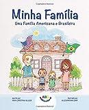 Minha Família: Uma Família Americana e Brasileira (Portuguese Edition)