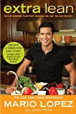 Extra Lean, Mario Lopez and Jimmy Pena, 0451233069