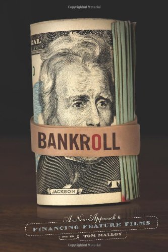 bankroll-2nd-edition-a-new-approach-to-financing-feature-films