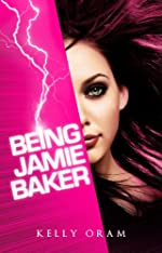 Being Jamie Baker (Jamie Baker Trilogy Book One)