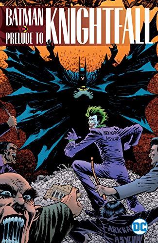 Batman: Prelude to Knightfall (Batman: Knightfall) ()