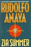 Zia Summer, Rudolfo A. Anaya, 0446518433