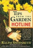 Tips from the Garden Hotline, Ralph Snodsmith, 1578660157