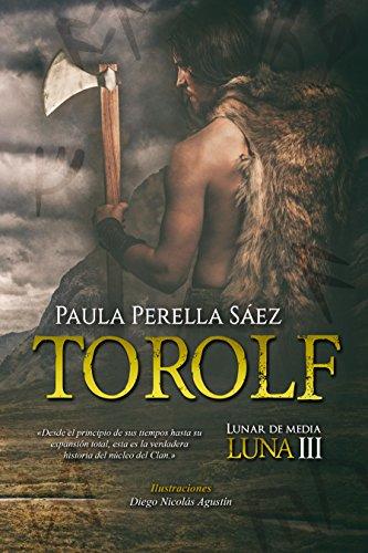 Torolf (Lunar de media luna) (Volume 3) (Spanish Edition ...