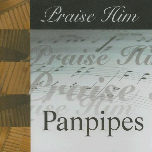 Praise Him Panpipes by Vital Communications