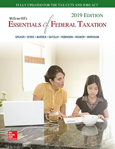 Loose Leaf for McGraw-Hill's Essentials of Federal Taxation 2019 Edition