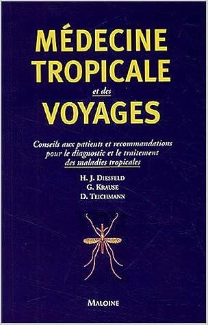 Livres gratuits Médecine tropicale et des voyages : Conseils aux patients et recommandations pour le diagnostic et le traitement des maladies tropicales pdf