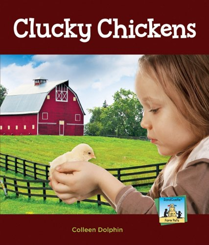 Download Clucky Chickens (Farm Pets) PDF