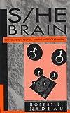 S/He Brain, Robert L. Nadeau, 0275955931