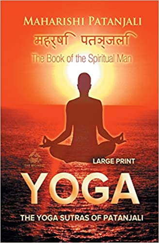 The Yoga Sutras of Patanjali Large Print : The Book of the ...