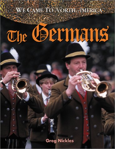 The Germans (We Came to North America)
