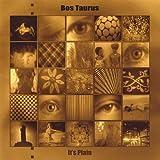 It's Plain by Bos Taurus (2008-07-29)