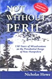 Not Without Peril, Nicholas Howe, 1929173067