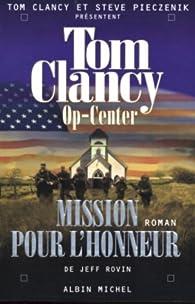 Op-Center, Tome 9 : Mission pour l'honneur par Jeff Rovin