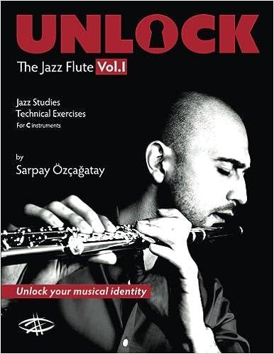 Unlock: The Jazz Flute: Amazon.es: Sarpay Ozcagatay: Libros ...
