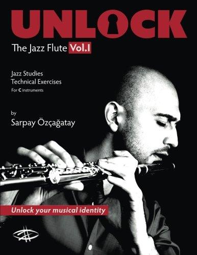 Unlock: The Jazz Flute (Volume 1)