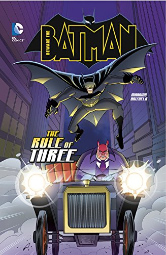 The Rule of Three (Beware the Batman)