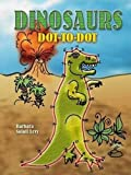 Dinosaurs Dot-to-Dot (Dover Children s Activity Books)