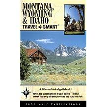 Montana, Wyoming, And Idaho Travel-Smart