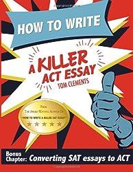 How to Write a Killer ACT Essay