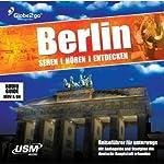 Berlin, sehen, hören, entdecken | Albrecht Selge
