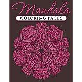Mandala Coloring Pages (Mandala Coloring and Art Book Series)