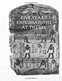 Five Yrs Exploration At Thebes (Kegan Paul Library of Ancient Egypt)