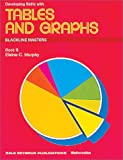 Developing Skills with Tables and Graphs, Elaine C. Murphy, 0866510168