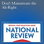 Don't Mainstream the Alt-Right | Ben Shapiro