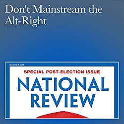 Don't Mainstream the Alt-Right