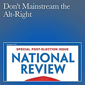 Don't Mainstream the Alt-Right Periodical
