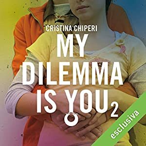 My Dilemma is You 2 Audiobook