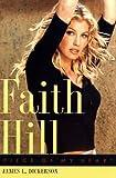 Faith Hill: Piece of My Heart