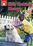 img - for Kids Making Money: An Introduction to Financial Literacy (Start Smart: Money) book / textbook / text book