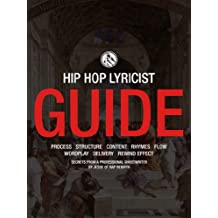 The Rap Rebirth Lyricist Guide: How to Write Amazing Hip-Hop Lyrics