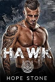 Hawk: An MC Romance (Book 1) (Guardians Of Mayhem MC Romance Trilogy)