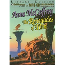Renegades of Pern(MP3)Libr.(Unabr.)