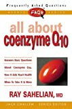 All about Coenzyme Q10, Ray Sahelian, 0895299046