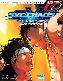 SVC CHAOS(tm): SNK vs  CAPCOM Official Fighters Guide